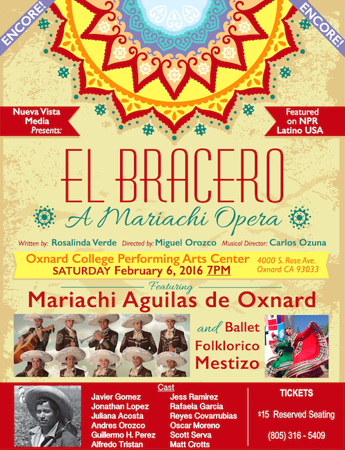 Reserve tickets for 'El Bracero — A Mariachi Opera' return performance at Oxnard College on Feb. 6