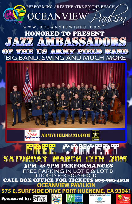 Jazz Ambassadors of the U.S. Army Field Band will present a free community concert at the Oceanview Pavilion's Performing Arts Theatre by the Beach on March 12