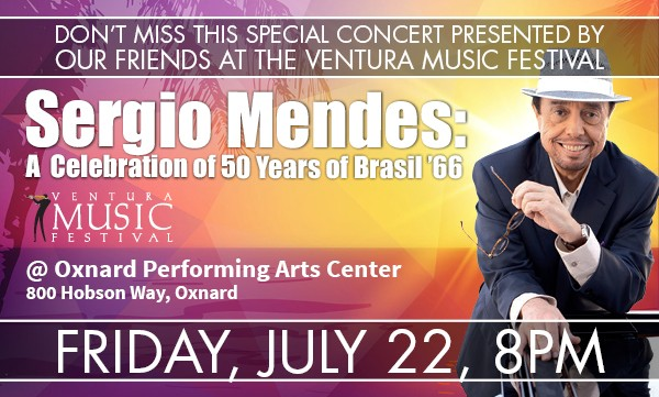 Ventura Music Festival presents Sergio Mendes in concert on July 22
