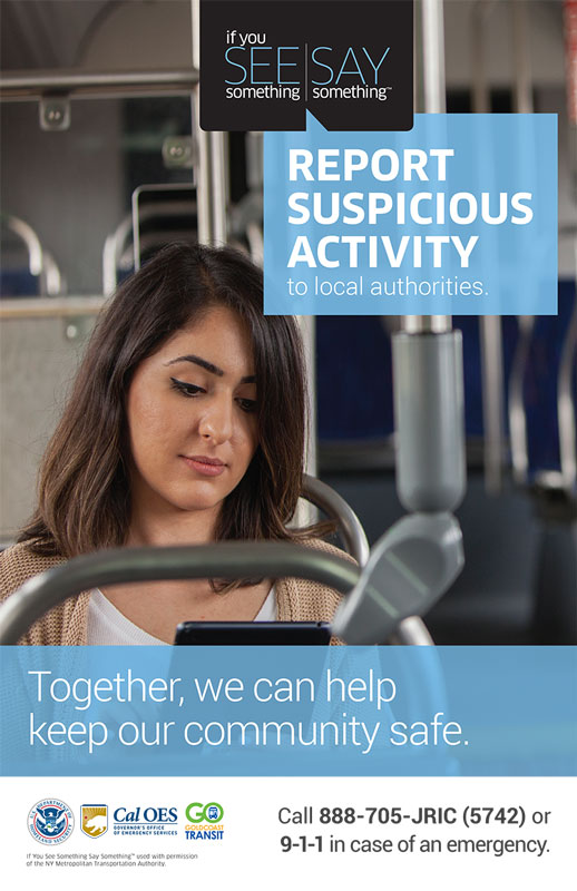 "Gold Coast Transit District, Announces Partnership with the Department of Homeland Security (DHS) on the ""If You See Something Say Something™"" Campaign"