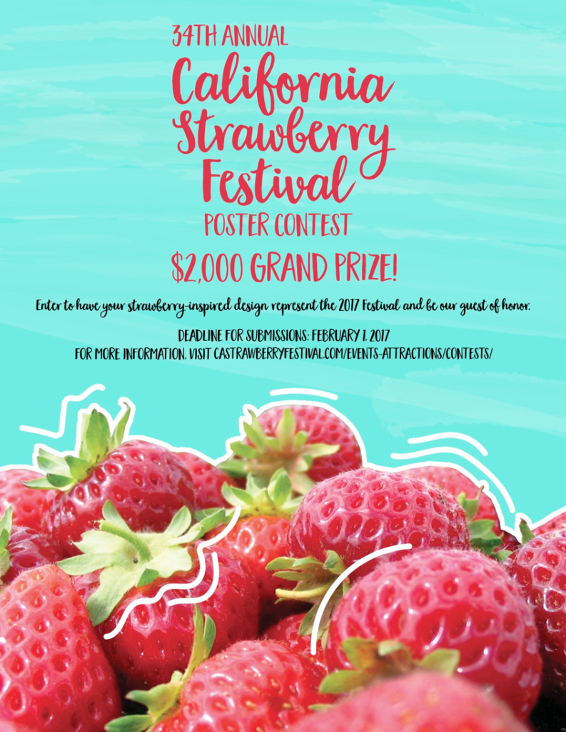 Last chance to submit art work for official poster contest of the 2017 California Strawberry Festival