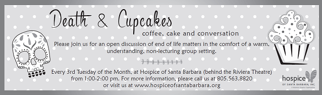 March 21 — Hospice of Santa Barbara Introduces: Death & Cupcakes