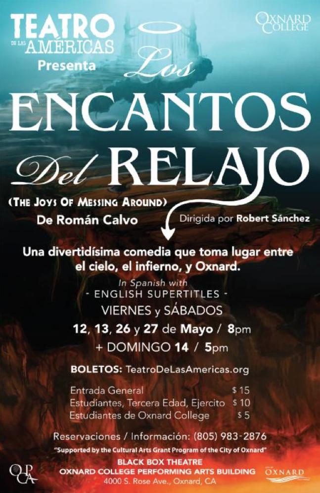 Hasta el 27 de mayo — Teatro de las Américas y Oxnard College presentan 'Los encantos del relajo'
