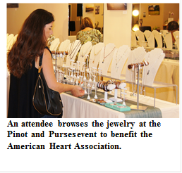 "American Heart Association Hosts and Evening of ""Pinot and Purses"" to Raise Funds to Fight Cardiovascular Disease and Stroke"