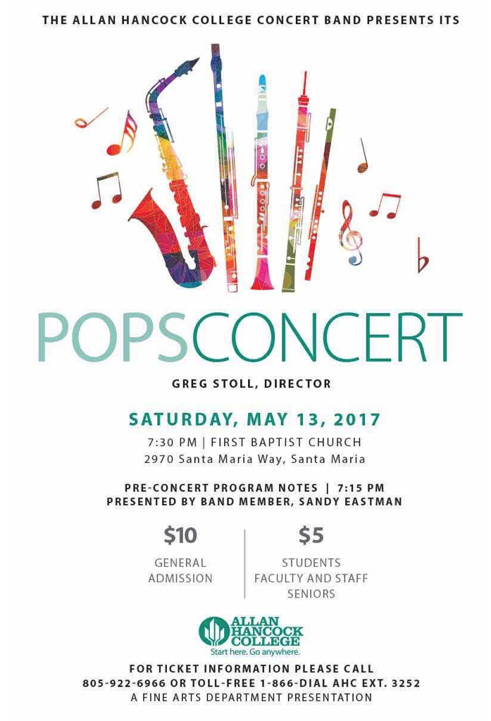 May 13 — Allan Hancock College Concert Band will perform Spring Pops Concert
