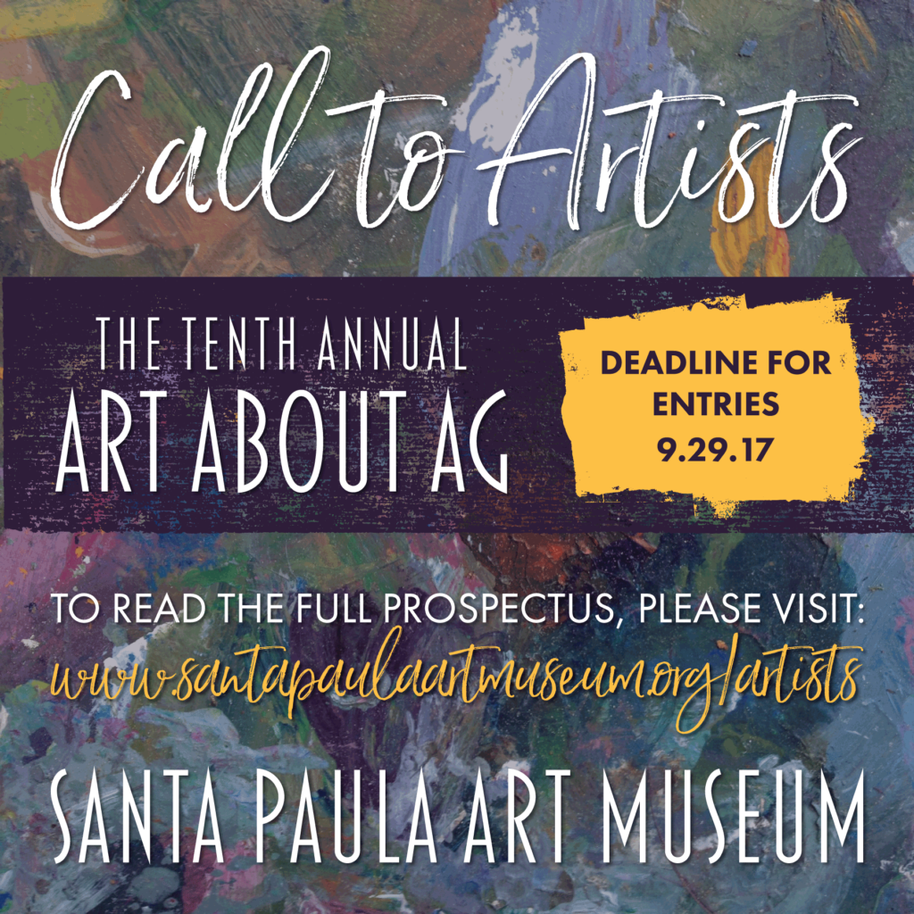 Call to Artists: The Tenth Annual Art About Agriculture at the Santa Paula Art Museum