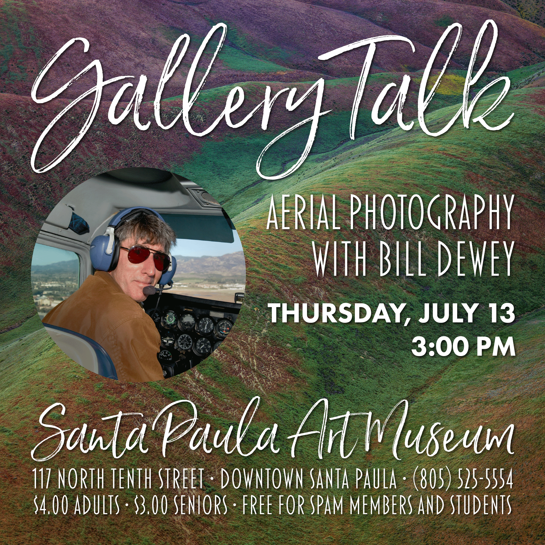 July 13 — Pilot and Photographer Bill Dewey to Share His Point of View on California Landscape