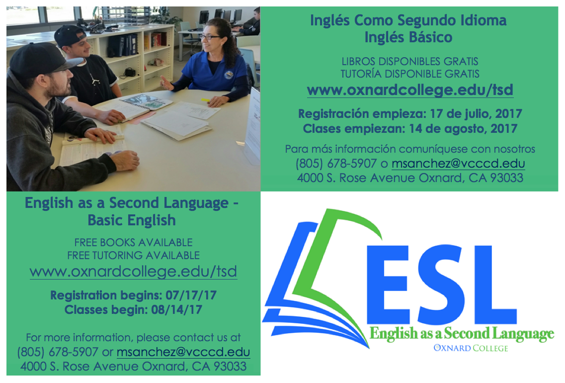 Registration has begun for English as a Second Language — Basic English class at Oxnard College