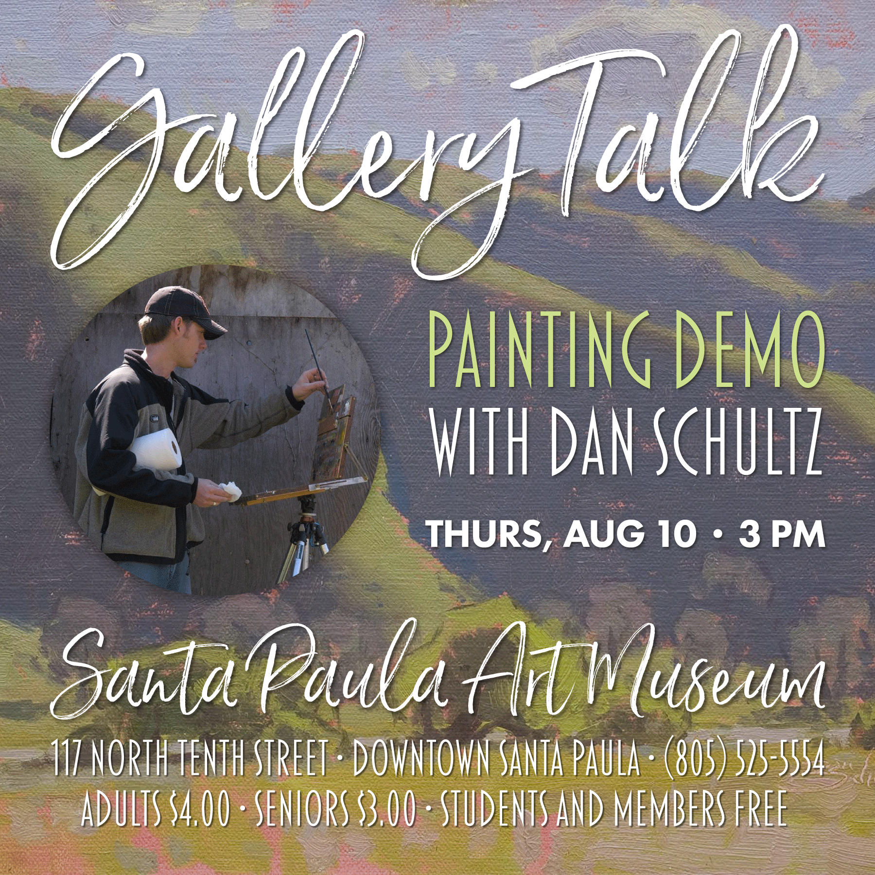 Aug. 10 — Live Painting Demonstration by Ojai Artist Dan Schultz to be held at Santa Paula Art Museum
