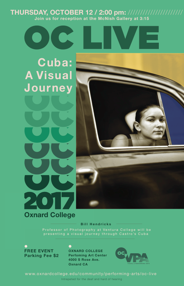 Oct. 12 — OC LIVE to present Ventura College Professor Bill Hendricks' 'Cuba: A Visual Journey'