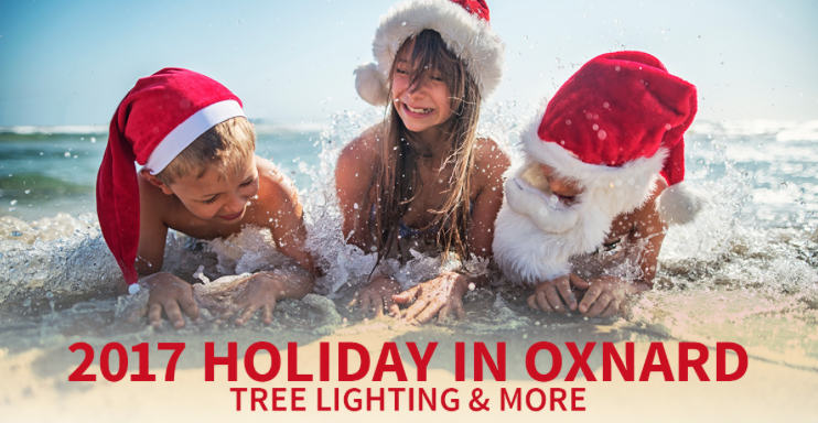 'Tis the Season' – Oxnard is Gearing up to Celebrate the Holidays!