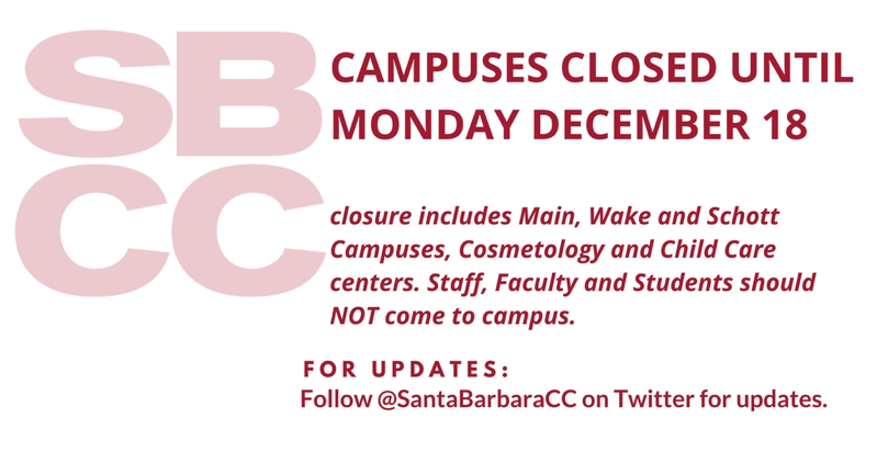SBCC Campuses will remain closed until Mon Dec 18