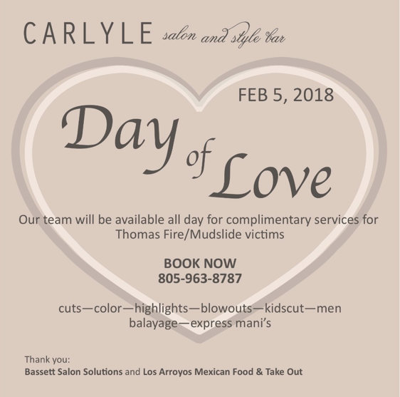Carlye Salon in Santa Barbara Offers a 'Day of Love' on Feb. 5 for Those Impacted by the Thomas Fire & Flood
