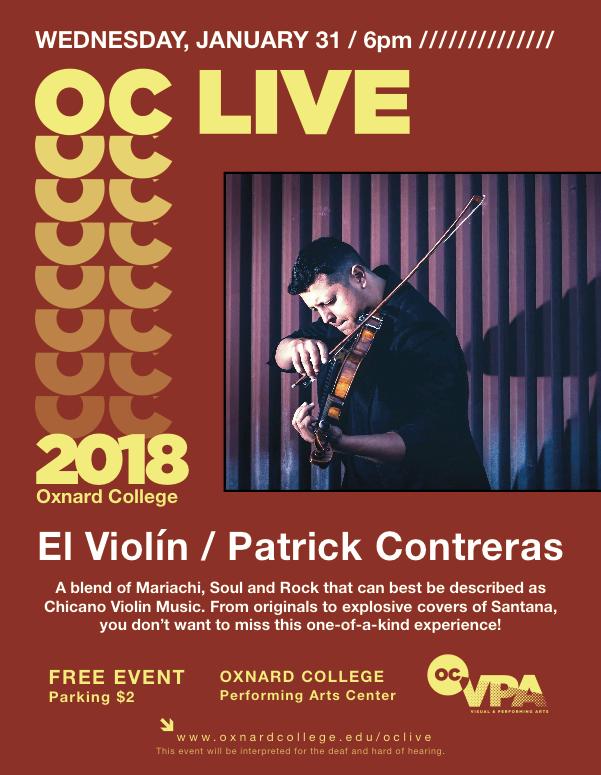 Jan. 31 — OC Live kicks off Spring 2018 semester with 'El Violín — Patrick Contreras'