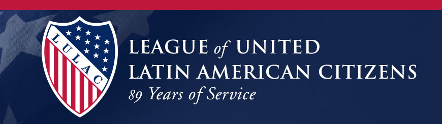 LULAC Launched New Website Aimed to Engage Tech-Savvy Latinos
