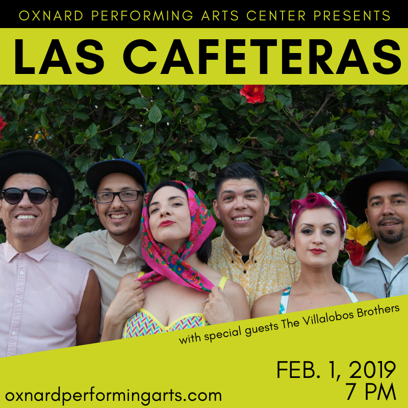Feb. 1 — Las Cafeteras Bring it Home. Oxnard/Ventura Natives Headline their First 805 Concert, Work to Move the Arts Forward in VC