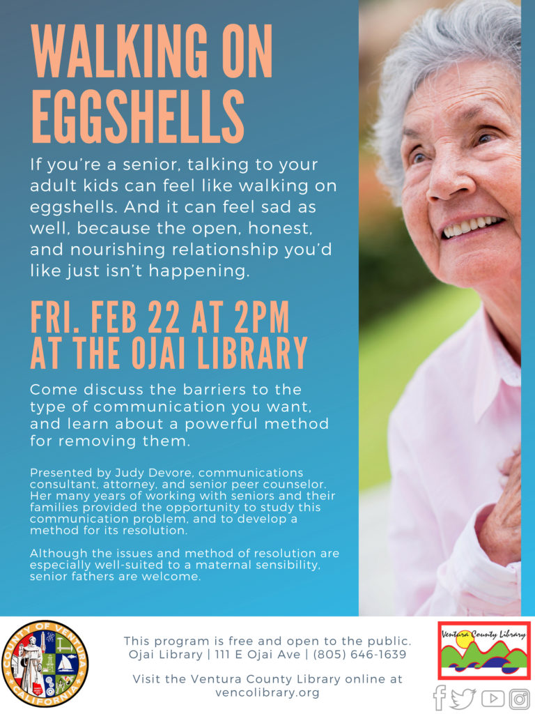 Feb. 22 — Ojai Library to present 'Walking on Eggshells and Communicating with Adult Kids – A presentation by Judy Devore'
