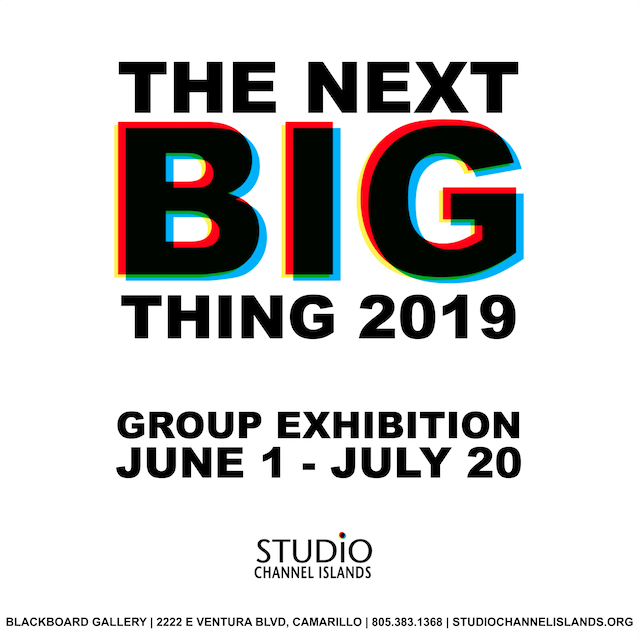 June 1 — Studio Channel Islands Art Center Presents The NEXT Big Thing. Exhibit continues through July 20