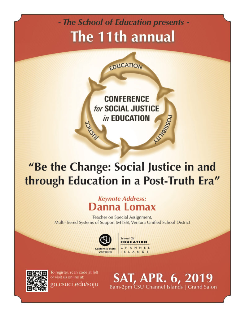 CSUCI 11th Annual Conference for Social Justice in Education on April 6 asks attendees to 'be the change'