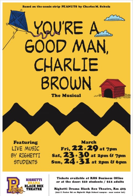 March 22-24, 29,31 — Righetti's High School Drama Department will present 'You're a Good Man Charlie Brown'